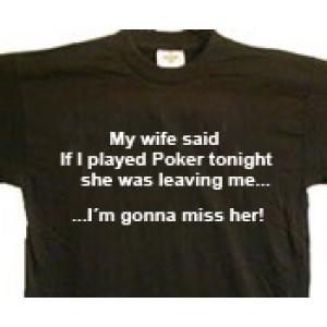 My wife said...